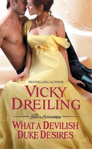 What a Devilish Duke Desires - Sinful Scoundrels (Paperback)
