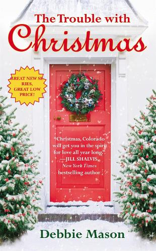 The Trouble With Christmas: Number 1 in series - Christmas Fiction (Paperback)