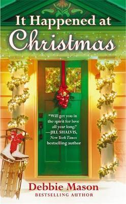 It Happened at Christmas: A feel-good Christmas romance - Christmas Fiction (Paperback)