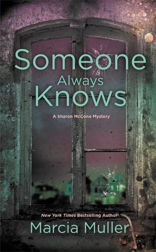 Someone Always Knows - Sharon McCone Mystery (Paperback)