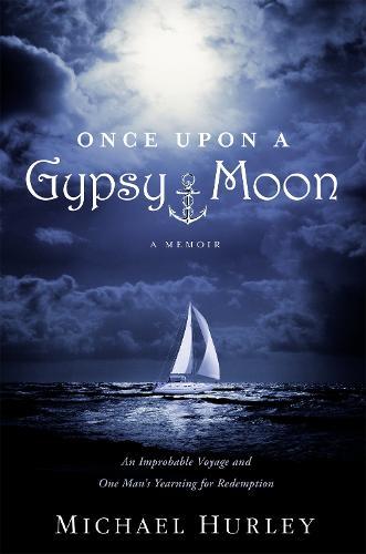Once Upon A Gypsy Moon: A Memoir (Hardback)