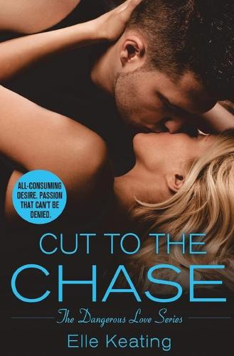 Cut to the Chase (Paperback)