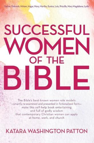 Successful Women Of The Bible (Paperback)