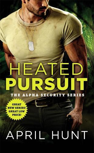 Heated Pursuit - Alpha Security (Paperback)