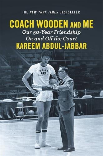 Coach Wooden and Me: Our 50-Year Friendship On and Off the Court (Paperback)