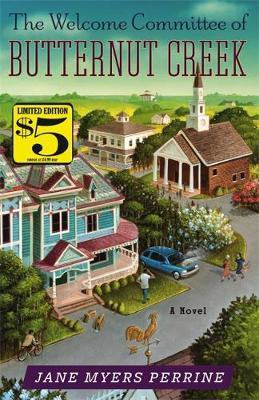 The Welcome Committee of Butternut Creek: Number 1 in series - Butternut Creek (Paperback)