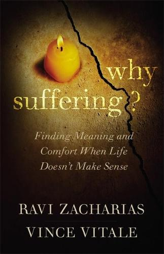 Why Suffering?: Finding Meaning and Comfort When Life Doesn't Make Sense (Paperback)