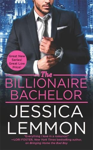 The Billionaire Bachelor - Billionaire Bad Boys (Paperback)