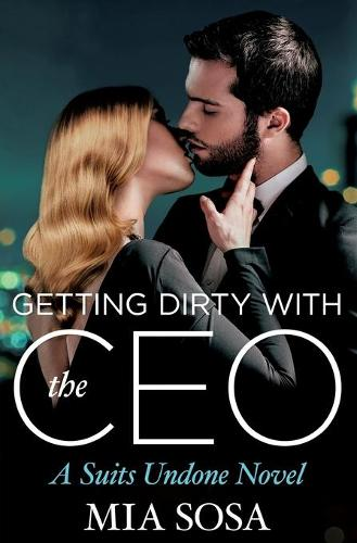 Getting Dirty with the CEO (Paperback)