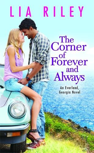 The Corner of Forever and Always - Everland Georgia (Paperback)