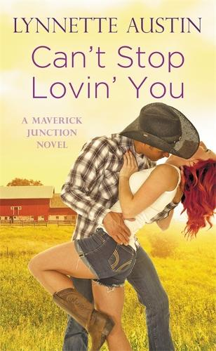 Can't Stop Lovin' You - Maverick Junction (Paperback)