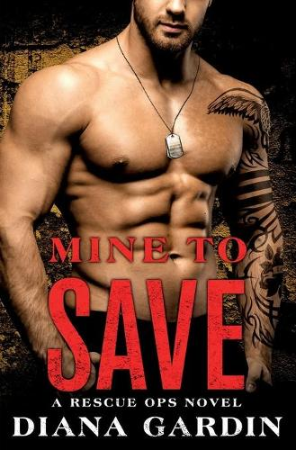 Mine to Save - Rescue Ops 3 (Paperback)