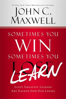 Sometimes You Win - Sometimes You Learn (Paperback)