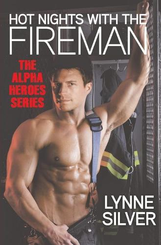 Hot Nights with the Fireman (Paperback)