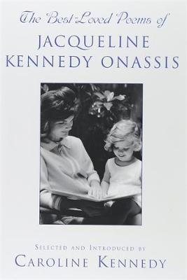 The Best Loved Poems of Jacqueline Kennedy Onassis (Hardback)