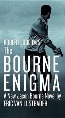 The Bourne Enigma - Jason Bourne 13 (Hardback)