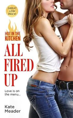 All Fired Up - Hot In The Kitchen (Paperback)