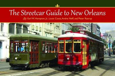 The Streetcar Guide to New Orleans (Paperback)