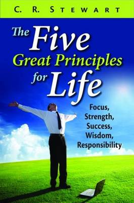 Five Great Principles for Life (Hardback)