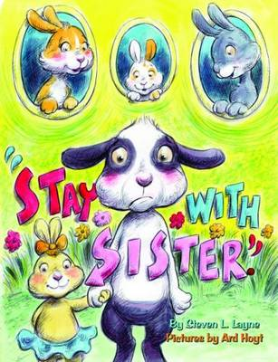 Stay with Sister (Hardback)