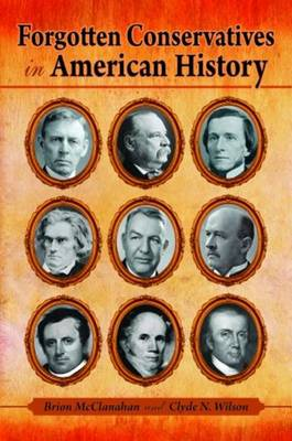 Forgotten Conservatives in American History (Hardback)