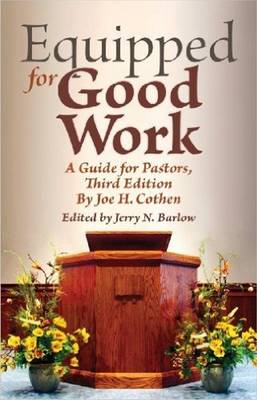 Equipped for Good Work: A Guide for Pastors, Third Edition (Hardback)