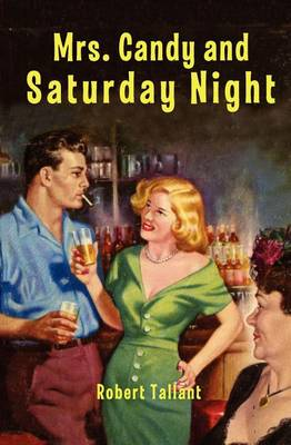 Mrs. Candy and Saturday Night (Paperback)