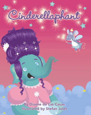Cinderellaphant (Hardback)
