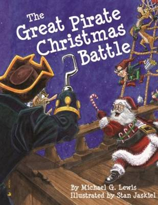 Great Pirate Christmas Battle, The (Hardback)