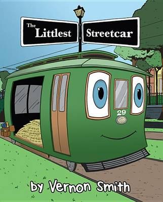 Littlest Streetcar, The (Hardback)