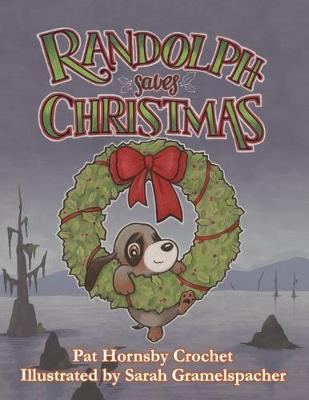 Randolph Saves Christmas (Hardback)