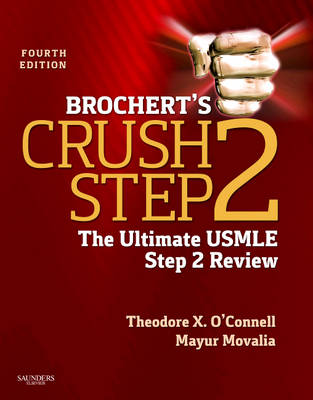 Brochert's Crush Step 2: The Ultimate USMLE Step 2 Review - Crush (Paperback)