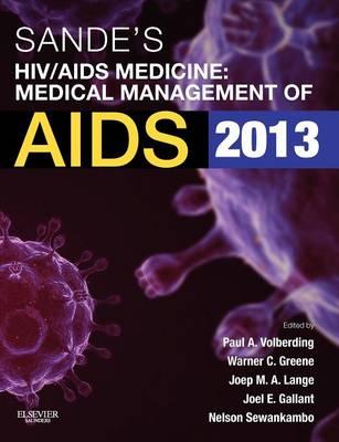 Sande's HIV/AIDS Medicine: Medical Management of AIDS 2013 (Paperback)