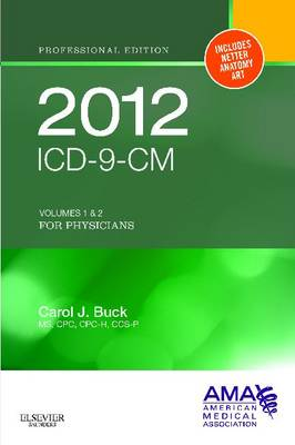 ICD-9-CM, for Physicians Volumes 1 and 2 Professional Edition 2012: Volumes 1 and 2 (Paperback)