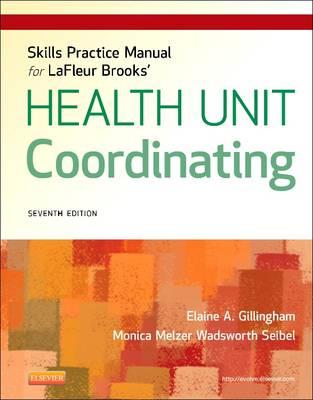 Skills Practice Manual for LaFleur Brooks' Health Unit Coordinating (Paperback)