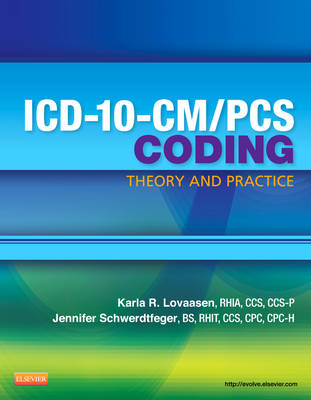 ICD-10-CM/PCS Coding: Theory and Practice (Paperback)