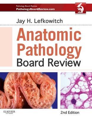 Anatomic Pathology Board Review (Paperback)