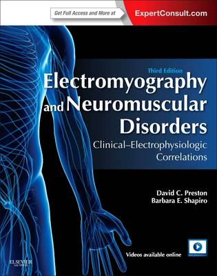 Electromyography and Neuromuscular Disorders: Clinical-Electrophysiologic Correlations (Expert Consult - Online and Print) (Hardback)
