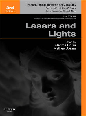 Lasers and Lights - Procedures in Cosmetic Dermatology 1