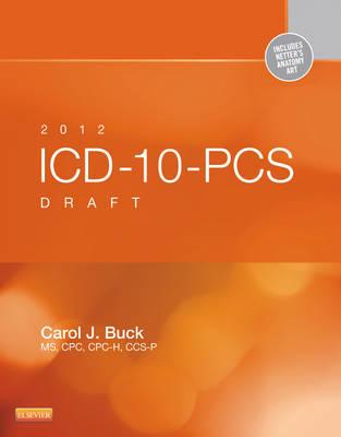 ICD-10-PCS Draft 2012 (Paperback)