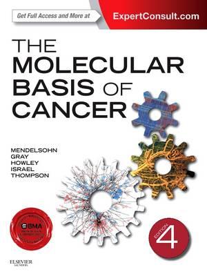 The Molecular Basis of Cancer (Hardback)