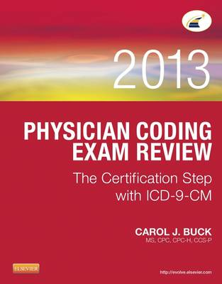 Physician Coding Exam Review 2013: The Certification Step with ICD-9-CM (Paperback)