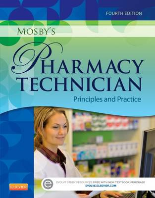 Mosby's Pharmacy Technician: Principles and Practice (Paperback)