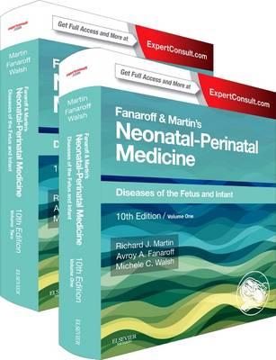 Fanaroff and Martin's Neonatal-Perinatal Medicine, 2-Volume Set: Diseases of the Fetus and Infant (Hardback)