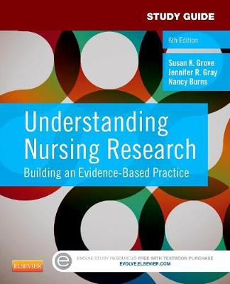 Study Guide for Understanding Nursing Research: Building an Evidence-Based Practice (Paperback)