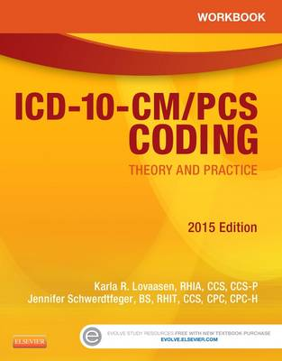 Workbook for ICD-10-CM/PCS Coding: Theory and Practice 2015 (Paperback)