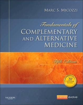 Fundamentals of Complementary and Alternative Medicine (Hardback)
