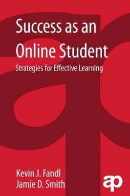 Success as an Online Student: Strategies for Effective Learning (Paperback)