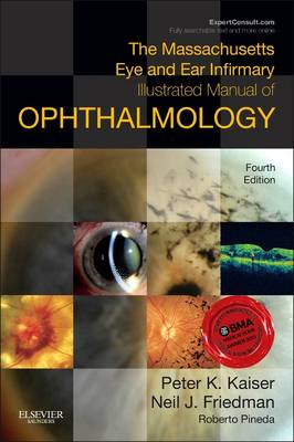The Massachusetts Eye and Ear Infirmary Illustrated Manual of Ophthalmology (Paperback)