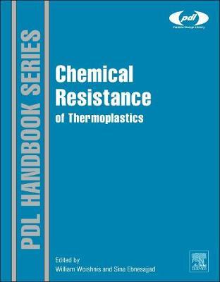 Chemical Resistance of Thermoplastics - Plastics Design Library